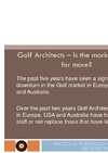 Golf Architects - is the market ready for more?